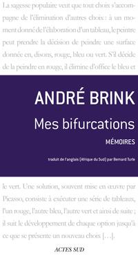Mes bifurcations | Brink, André