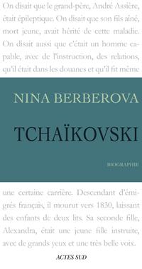 Tchaïkovski | Berberova, Nina