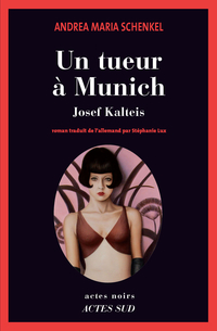 Un tueur à Munich | Schenkel, Andrea maria