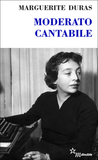 Moderato cantabile | Duras, Marguerite