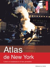 Atlas de New York. Crises et renaissances d'une pionnière