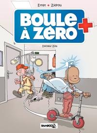 Boule à zéro - Tome 3 - Doc...