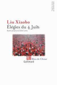 Élégies du 4 juin | Liu, Xiao bo