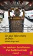 Les aventures tumultueuses d'un Suédois en Inde - Tome 1 : Les plus belles mains de Delhi