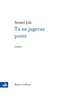 Tu ne jugeras point | JOB, Armel