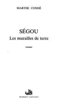 Ségou - T.1 - Les murailles de terre | CONDE, Maryse