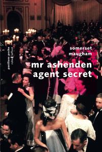 Mr. Ashenden agent secret