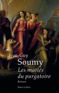 Les mariés du purgatoire | SOUMY, Jean-Guy