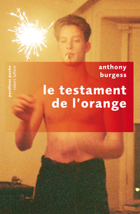 Le testament de l'orange | BURGESS, Anthony