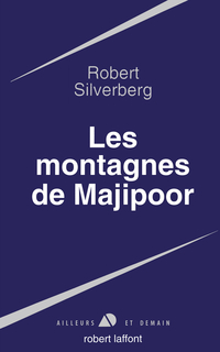 Les montagnes de Majipoor   SILVERBERG, Robert