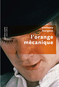 L'orange mécanique | BURGESS, Anthony