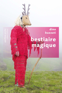 Bestiaire magique | BUZZATI, Dino