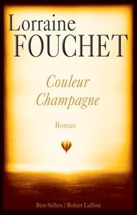 Couleur champagne   FOUCHET, Lorraine