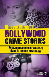 Hollywood Crime Stories | MIRABEL, Vincent
