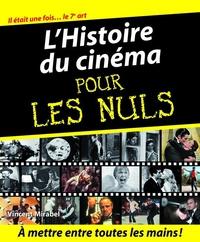 L'Histoire du cinéma Pour les Nuls | MIRABEL, Vincent