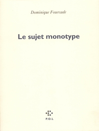 Le sujet monotype