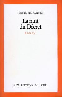 La Nuit du Décret | del Castillo, Michel