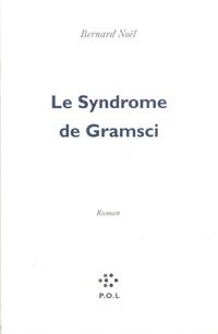 Le Syndrome de Gramsci