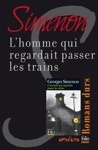 L'homme qui regardait passer les trains | SIMENON, Georges