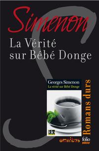 La vérité sur Bébé Donge | SIMENON, Georges