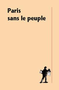 Paris sans le peuple |