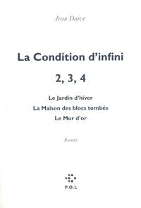 La Condition d'infini II, III, IV