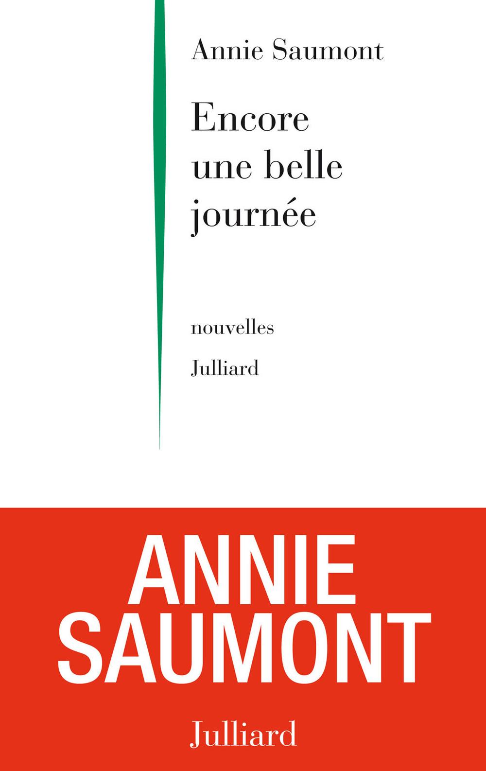 Encore une belle journée | SAUMONT, Annie