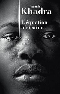 L'Équation africaine | KHADRA, Yasmina