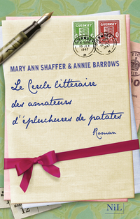 Le Cercle littéraire des amateurs d'épluchures de patates | BARROWS, Annie