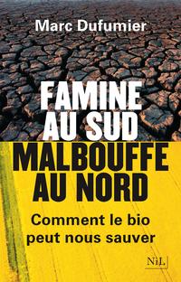 Famine au Sud, malbouffe au Nord | DUFUMIER, Marc