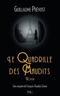 Le Quadrille des Maudits | PRÉVOST, Guillaume