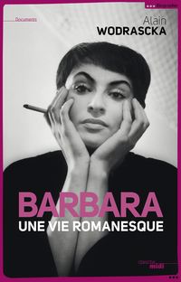 Barbara, une vie romanesque | WODRASCKA, Alain