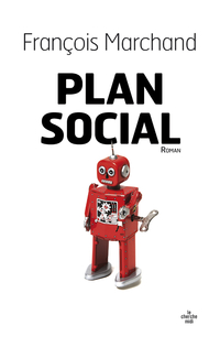 Plan social   MARCHAND, Francois