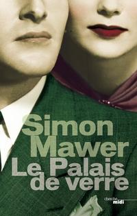 Le Palais de verre | MAWER, Simon