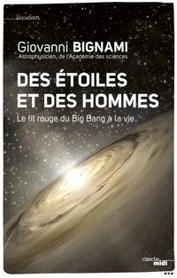 Des étoiles et des hommes | BIGNAMI, Giovanni F.