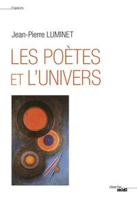 Les Poètes et l'univers (nouvelle édition)