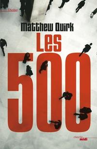 Les 500 | QUIRK, Matthew