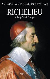 Richelieu ou la quête d'Europe