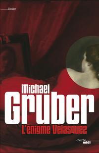 L'Énigme Velasquez | GRUBER, Michael