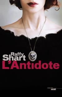 L'Antidote | SHART, Raffy
