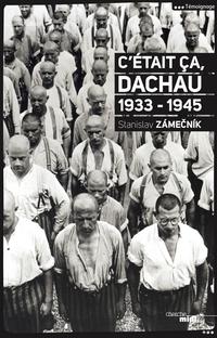 C'était ça, Dachau