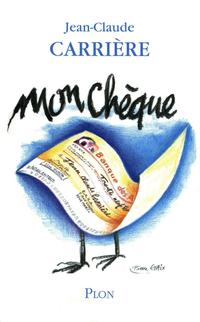 Mon chèque | CARRIERE, Jean-Claude