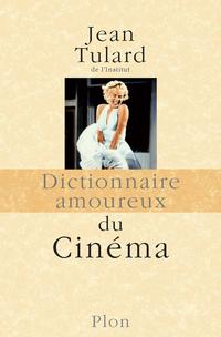 Dictionnaire amoureux du cinéma | TULARD, Jean