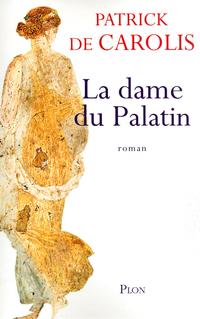 La dame du Palatin | De CAROLIS, Patrick