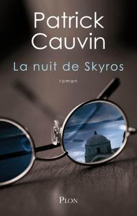 La nuit de Skyros | CAUVIN, Patrick