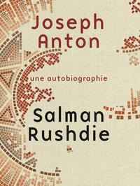 Joseph Anton | RUSHDIE, Salman