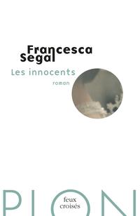 Les innocents | SEGAL, Francesca