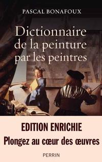 Dictionnaire de la peinture par les peintres | BONAFOUX, Pascal