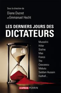 Les derniers jours des dictateurs   COLLECTIF,