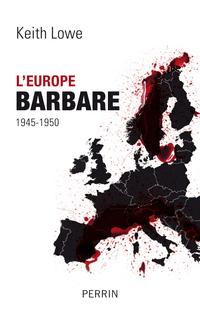 L'Europe barbare   LOWE, Keith